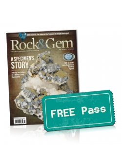 Free Denver Gem & Mineral Show Pass With Your 1 - Year Subscription to Rock&Gem