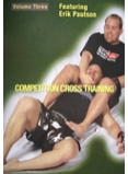 Competition Cross Training Mixed Martial Arts Volume 3
