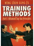 Wing Chun Gung-Fu Training Methods Part 1: Advanced Lop Sau Principles