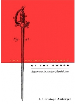 The Secret History of the Sword
