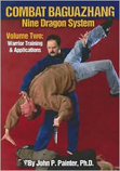 Combat Nine Dragon Baguazhang Volume 2