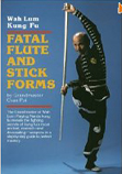 Fatal Flute and Stick Forms